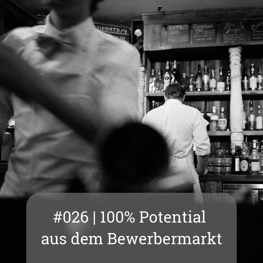 #026 100% Potential aus dem Bewerbermarkt